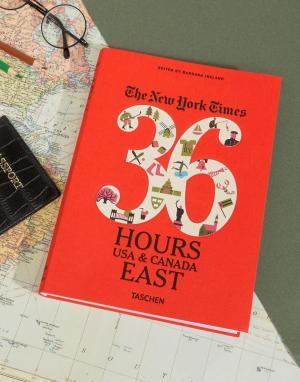 Books Книга 36 Hours In USA & Canada East Coast NY Times. Цвет: мульти