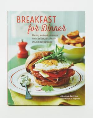 Books Книга Breakfast For Dinner. Цвет: мульти