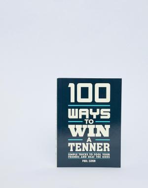 Книга 100 Ways To Win A Tenner-Мульти Books